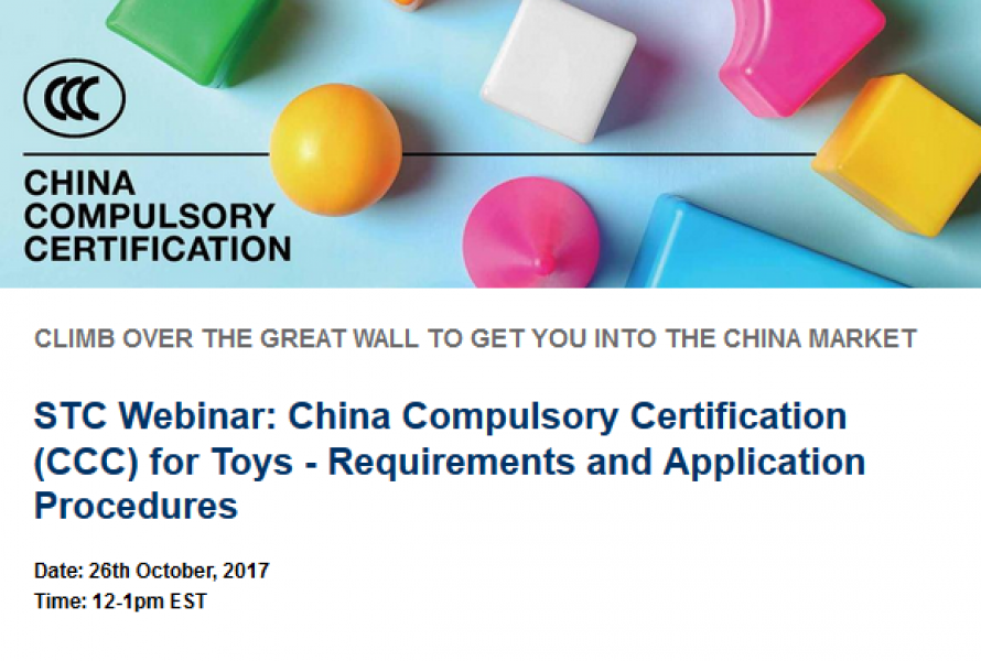 STC Webinar: China Compulsory Certification (CCC) for Toys – Requirements and Application Procedures